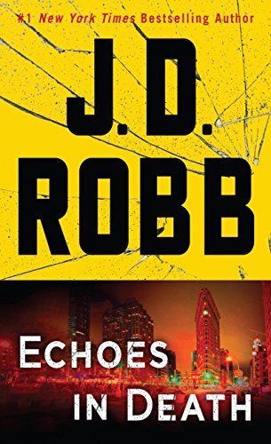 9781432837501: Echoes in Death: An Eve Dallas Novel