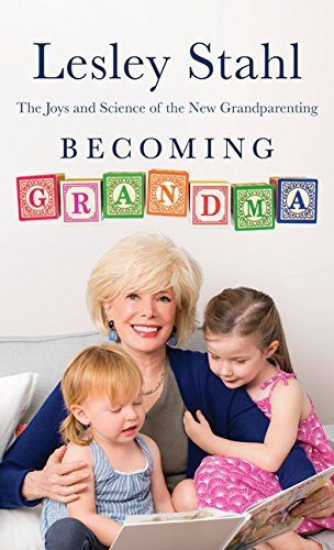 9781432837792: Becoming Grandma: The Joys and Science of the New Grandparenting