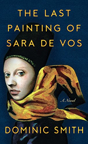 9781432837808: The Last Painting of Sara de Vos: A Novel (Thorndike Press Large Print Basics)