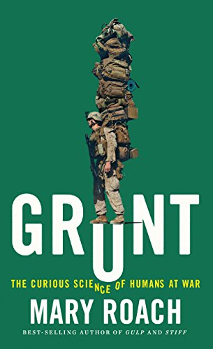 9781432837839: Grunt: The Curious Science of Humans at War