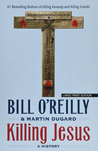 9781432837914: Killing Jesus (Thorndike Press Large Print Core)