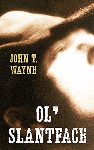 9781432838348: Ol' Slantface (Gaslight Boys: Thorndike Press Large Print Western)