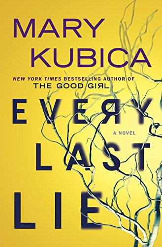 Every Last Lie: Mary Kubica