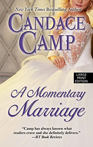 A Momentary Marriage (Thorndike Press Large Print Romance): Candace Camp