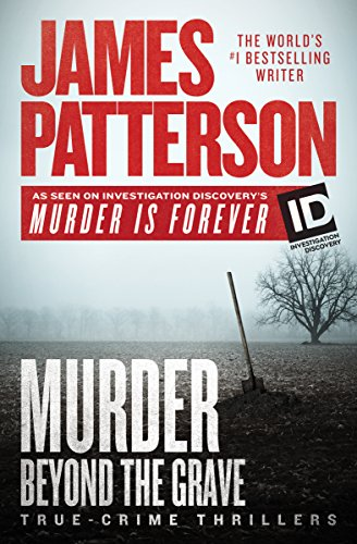 Book Cover: Murder Beyond the Grave: True-Crime Thrillers