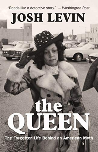 Book Cover: The Queen: The Forgotten Life Behind an American Myth