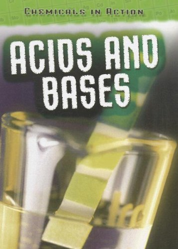 9781432900502: Acids and Bases (Chemicals in Action)