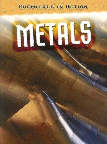 9781432900618: Metals (Chemicals in Action)