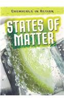 States of Matter (Chemicals in Action): Oxlade, Chris
