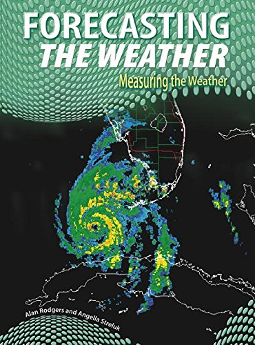 9781432900786: Forecasting the Weather (Measuring the Weather)