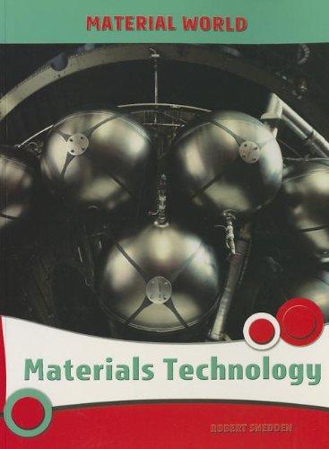 9781432900991: Materials Technology (Material World)