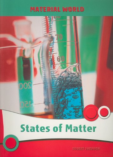 States of Matter (Material World): Snedden, Robert