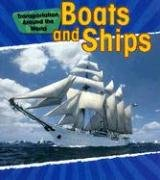 9781432902087: Boats and Ships (Transportation Around the World)