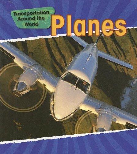 9781432902124: Planes (Transportation Around the World)