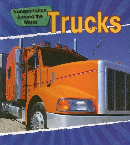 9781432902148: Trucks (Transportation Around the World)