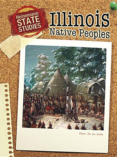 9781432902766: Illinois Native Peoples (State Studies: Illinois)