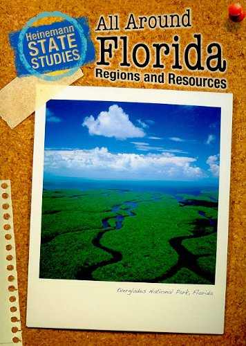 9781432902957: All Around Florida: Regions and Resources (State Studies: Florida)