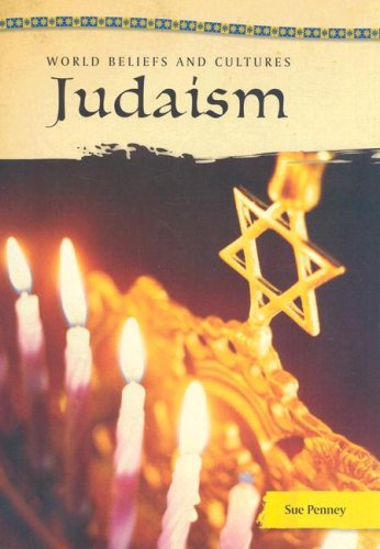 Judaism (World Beliefs And Cultures): Sue Penney