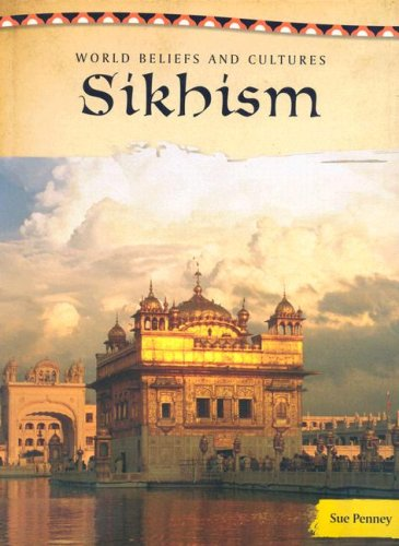 9781432903244: Sikhism (World Beliefs And Cultures)