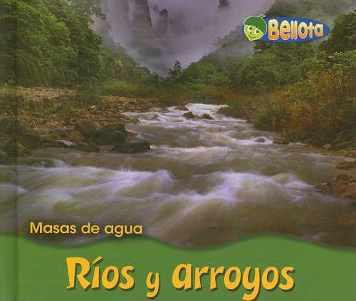 9781432903824: Rios y Arroyos (Masas De Agua/ Bodies of Water)