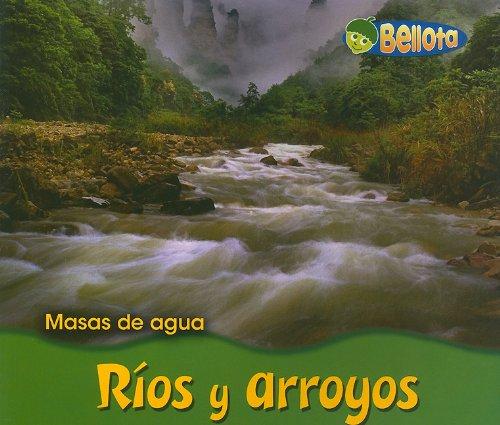9781432903879: Rios Y Arroyos/ Rivers and Streams (Masas De Agua/ Bodies of Water)