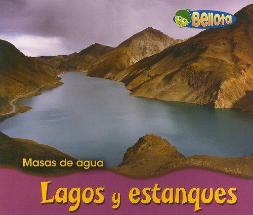 9781432903886: Lagos y estanques (Masas de agua) (Spanish Edition)