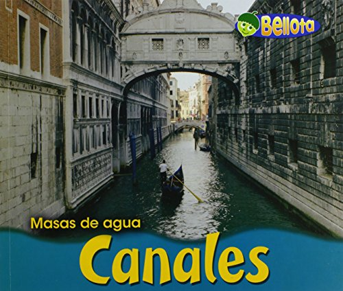 9781432903893: Canales/ Canals (Masas De Agua/ Bodies of Water)