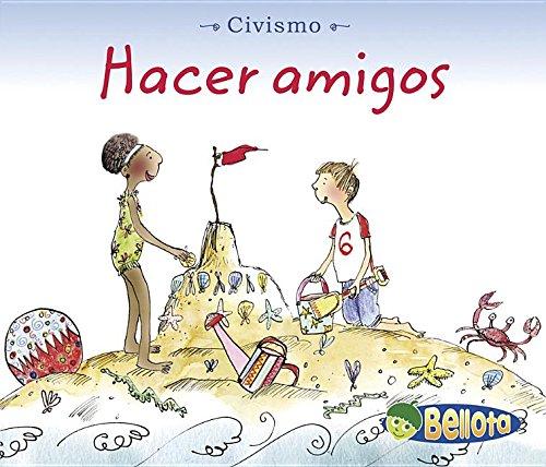 9781432904111: Hacer amigos (Civismo)