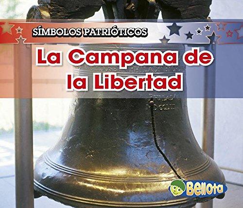 9781432904302: La Campana de la Libertad / The Liberty Bell (Símbolos patrióticos) (Spanish Edition)