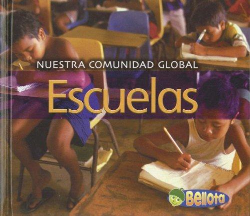 9781432904425: Escuelas (Nuestra comunidad globa) (Spanish Edition)
