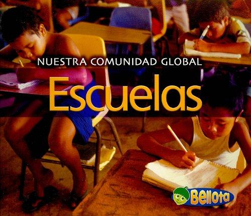 9781432904517: Escuelas (Nuestra comunidad globa) (Spanish Edition)