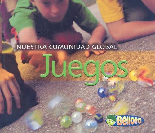 Juegos (Nuestra comunidad globa) (Spanish Edition): Mayer, Cassie