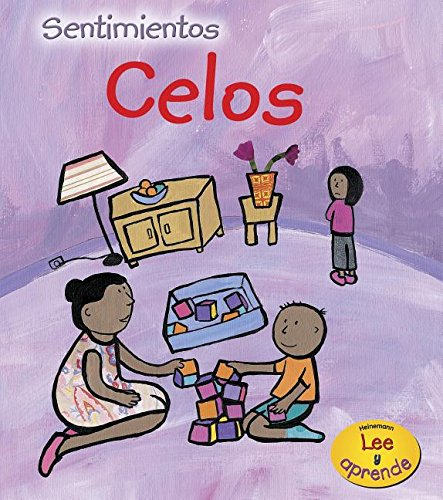 Celos (Sentimientos) (Spanish Edition) (1432906186) by Sarah Medina