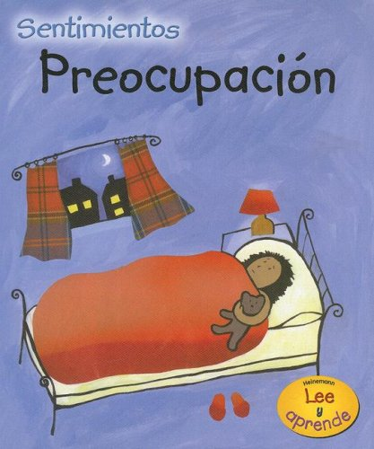 Preocupacion (Sentimientos) (Spanish Edition) (1432906348) by Sarah Medina