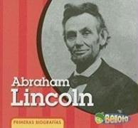 9781432906528: Abraham Lincoln (Primeras biografías) (Spanish Edition)