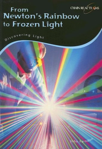 9781432907068: From Newton's Rainbow to Frozen Light: Discovering Light (Chain Reactions)