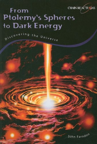 9781432907075: From Ptolemy's Spheres to Dark Energy: Discovering the Universe (Chain Reactions!)