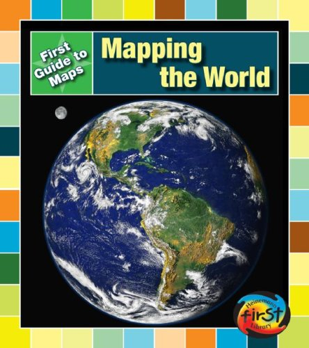 Mapping the World (First Guide to Maps): Block, Marta Segal, Block, Daniel R.