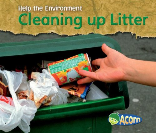 9781432908911: Cleaning up Litter (Help the Environment)