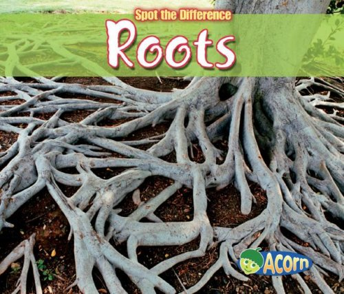Roots (Spot the Difference: Plants): Guillain, Charlotte
