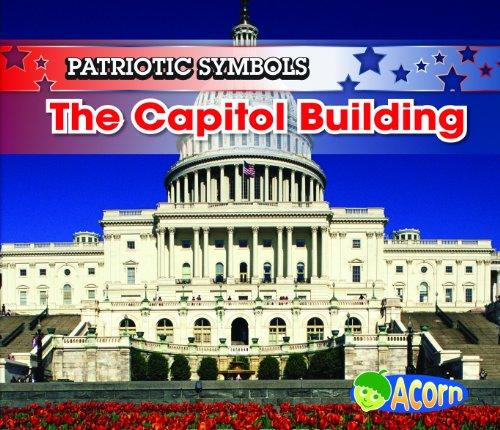 The Capitol Building (Patriotic Symbols): Nancy Harris