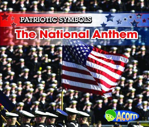 The National Anthem (Patriotic Symbols): Nancy Harris