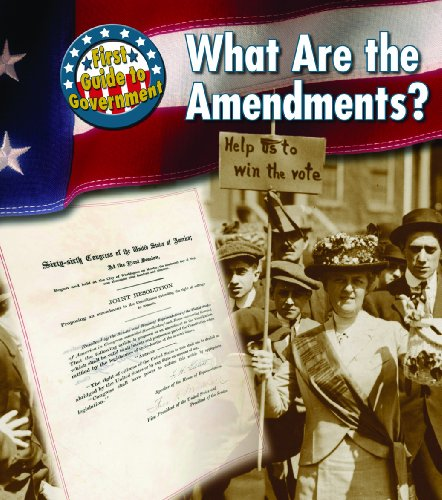 9781432909864: What Are the Amendments? (First Guide to Government)