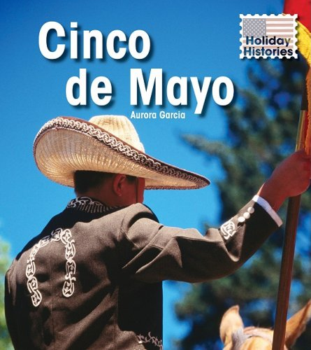 9781432910488: Cinco de Mayo (Holiday Histories)