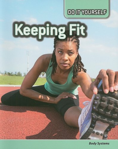 9781432911027: Keeping Fit: Body Systems (Do It Yourself)