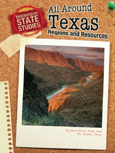 9781432911577: All Around Texas: Regions and Resources (State Studies: Texas)
