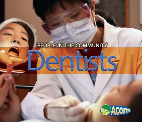 9781432911942: Dentists (People in the Community)