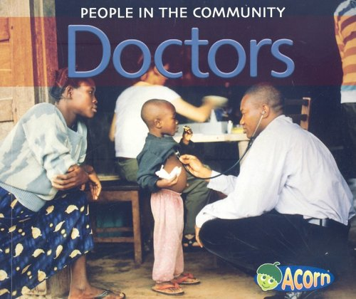 9781432911959: Doctors (People in the Community)