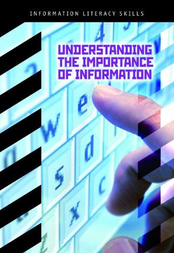 9781432912307: Understanding the Importance of Information (Information Literacy Skills)