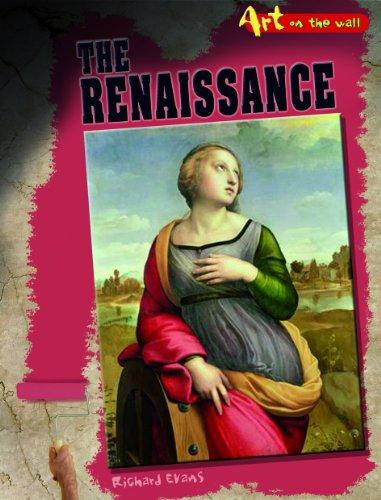 9781432913724: The Renaissance (Art On the Wall)